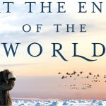 Book Review: At The End of The World